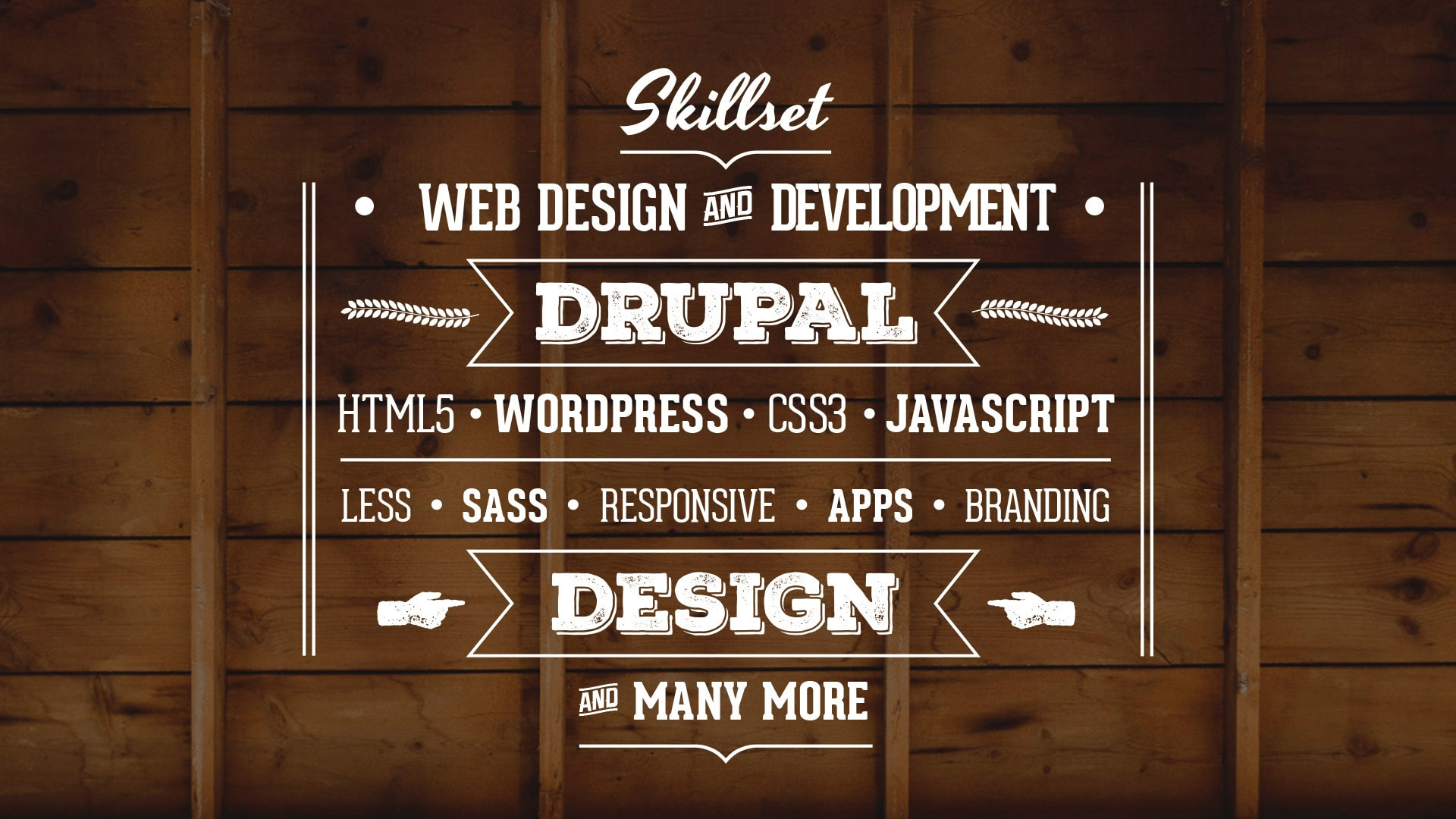 Skillset, Web Design, Web Development, Drupal, Wordpress, HTML, CSS, Branding